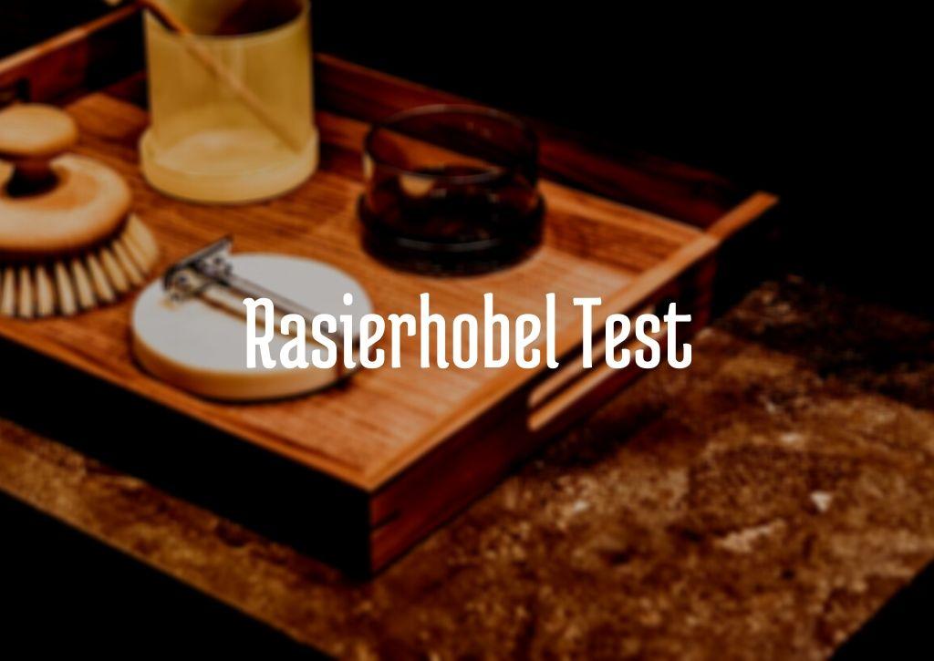 Rasierhobel Test