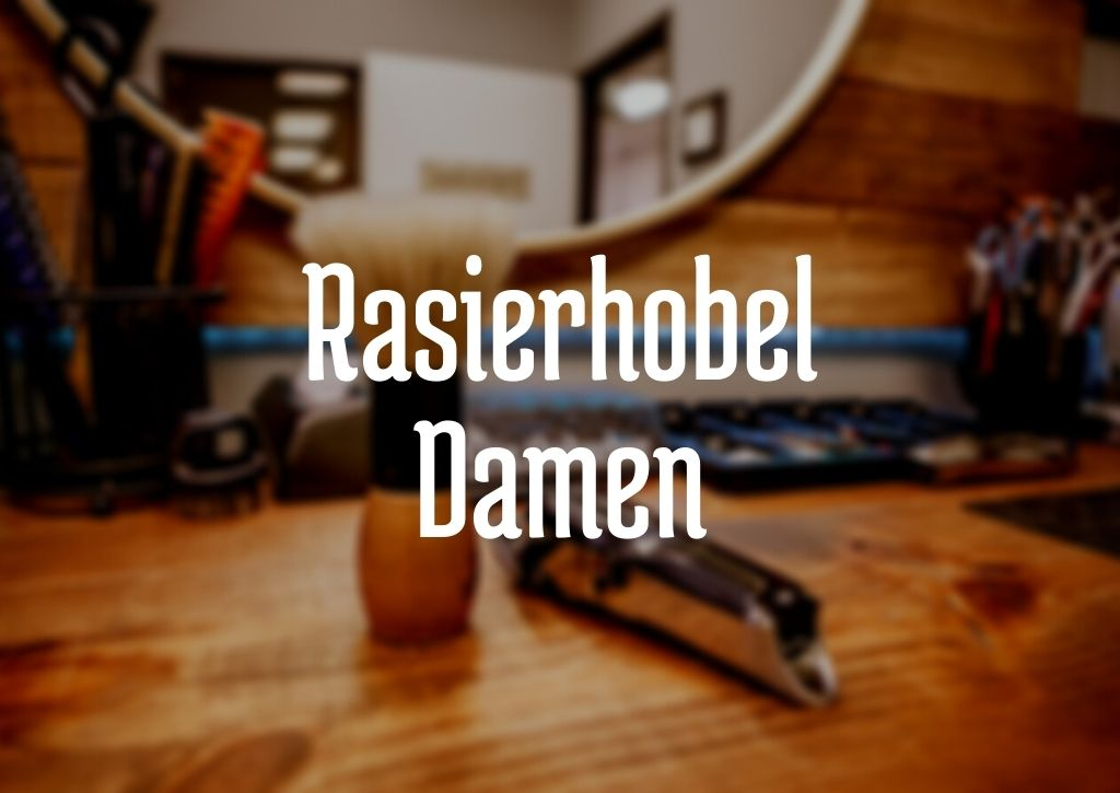 Rasierhobel Damen