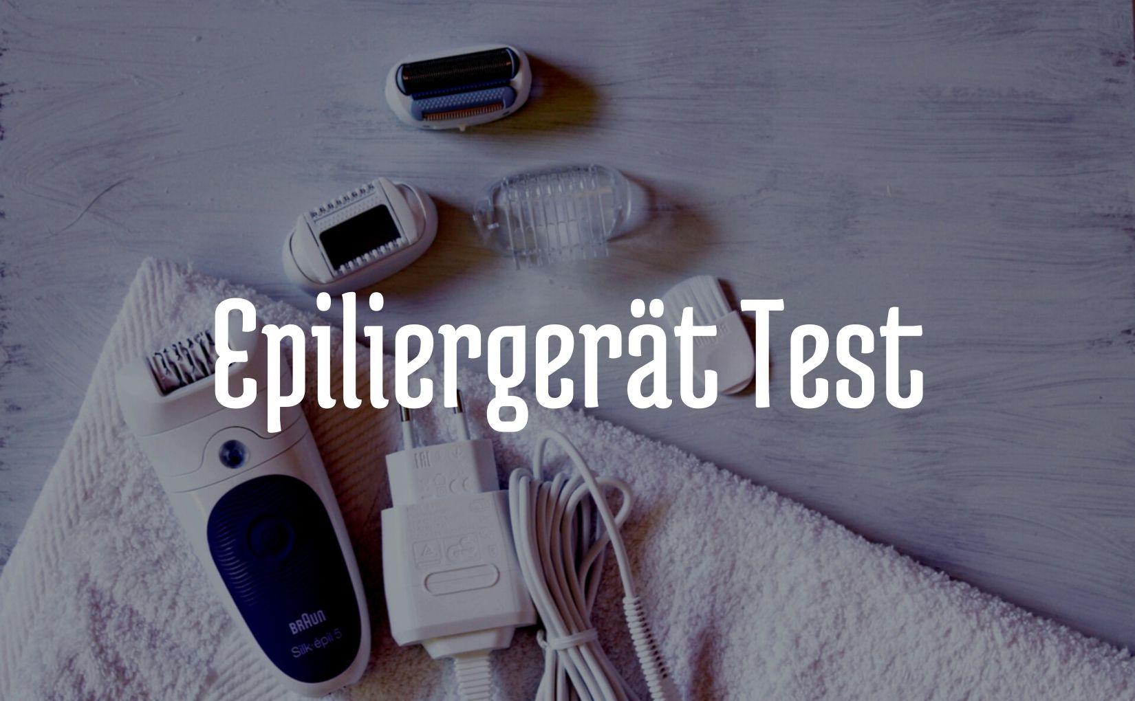 Epiliergerät Test